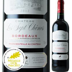 シャトー・レ・セット・シェーヌ 2012年 フランス ボルドー 赤ワイン フルボディ 750ml