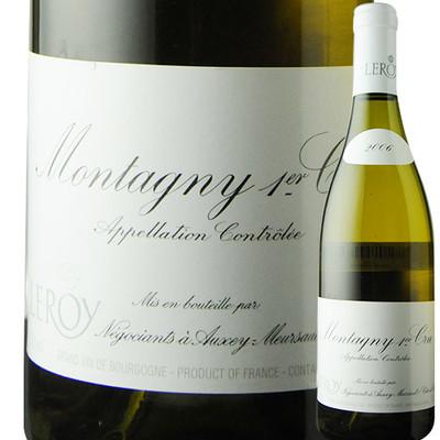 モンタニー・プルミエ・クリュ メゾン・ルロワ 2006年 フランス ブルゴーニュ 白ワイン 辛口 750ml
